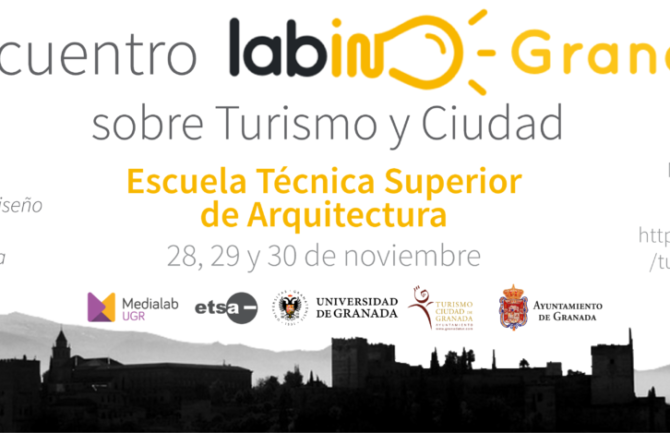 I Encuentro LabIN Granada sobre Turismo y Ciudad