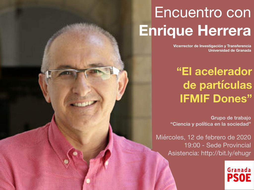 """Encuentro con Enrique Herrera: """"El acelerador de partículas IFMIF Dones"""""""