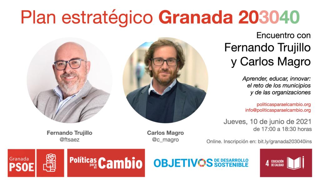 Encuentro con Fernando Trujillo y Carlos Magro sobre los retos de aprender, educar e innovar